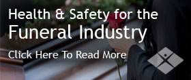 Health and Safety for the Funeral Industry